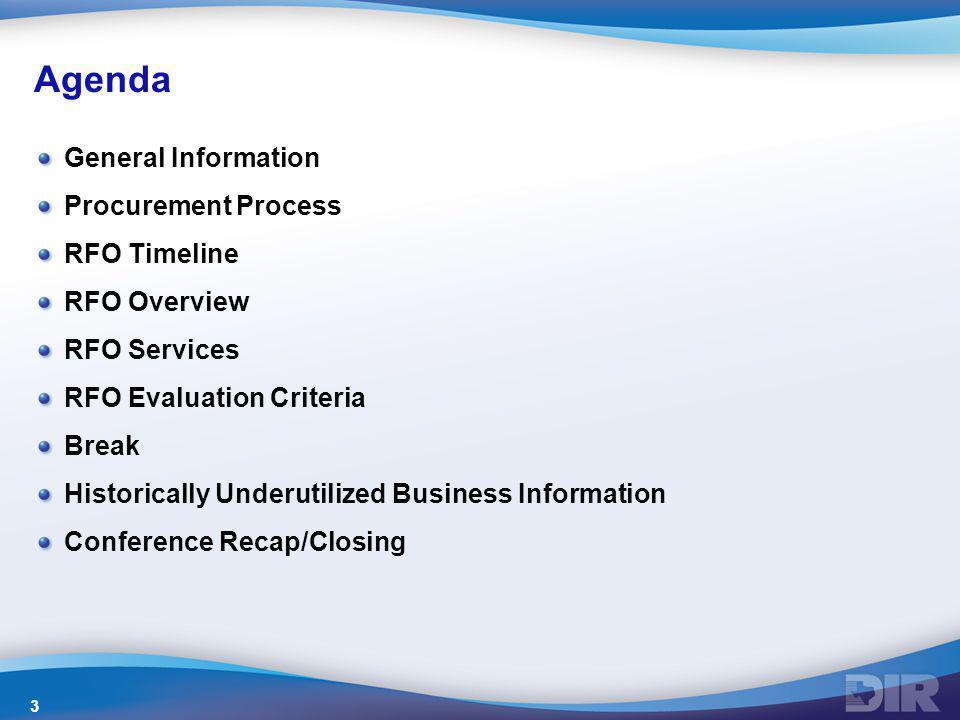 Agenda General Information Procurement Process RFO Timeline