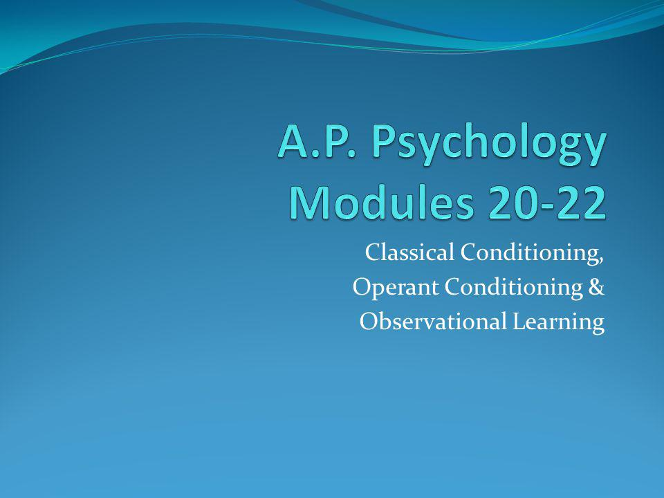 A.P. Psychology Modules 20-22