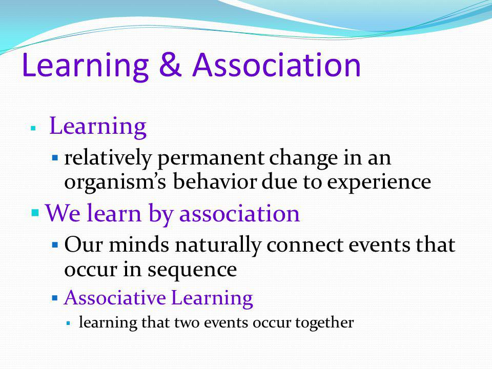 Learning & Association