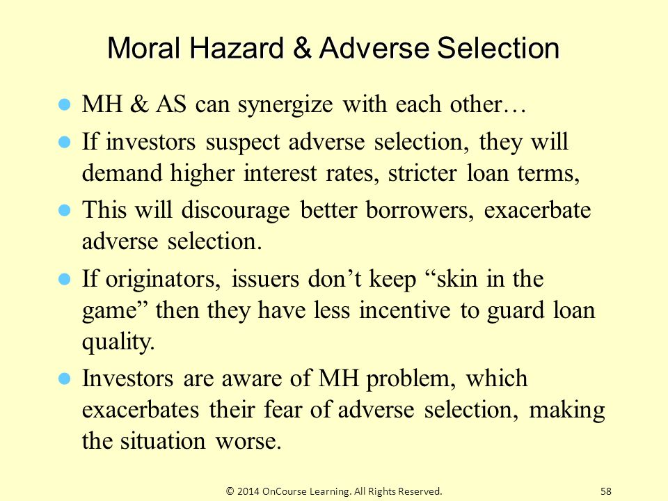 Moral Hazard & Adverse Selection