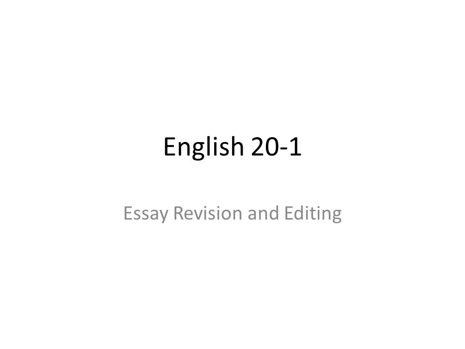 Essay Revision and Editing