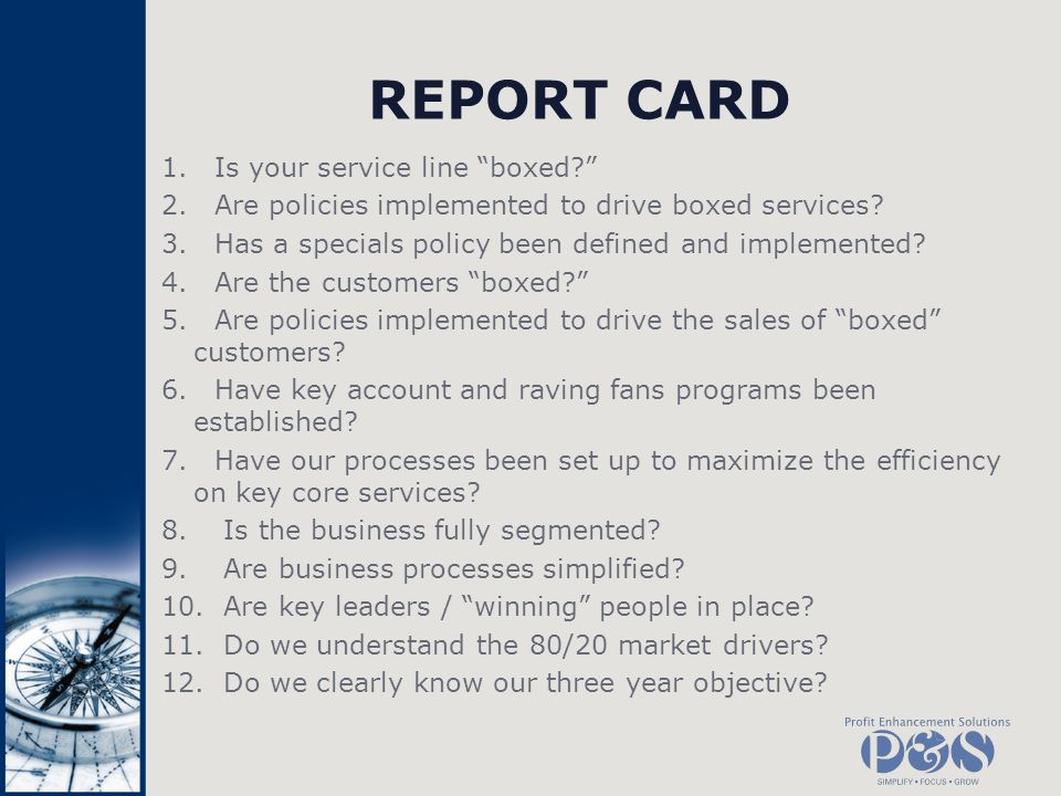 REPORT CARD Is your service line boxed