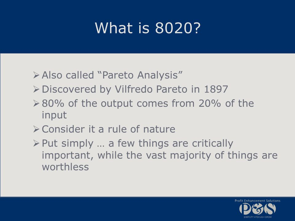 What is 8020 Also called Pareto Analysis