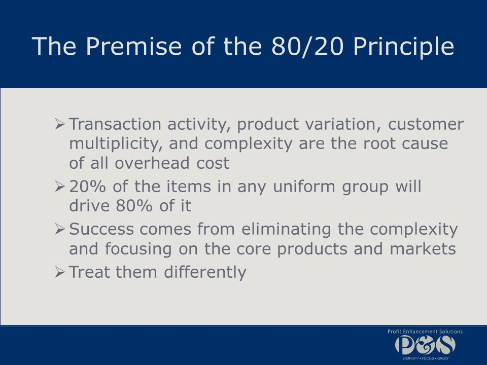 The Premise of the 80/20 Principle