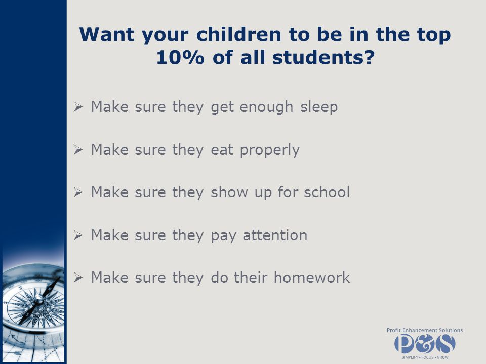 Want your children to be in the top 10% of all students