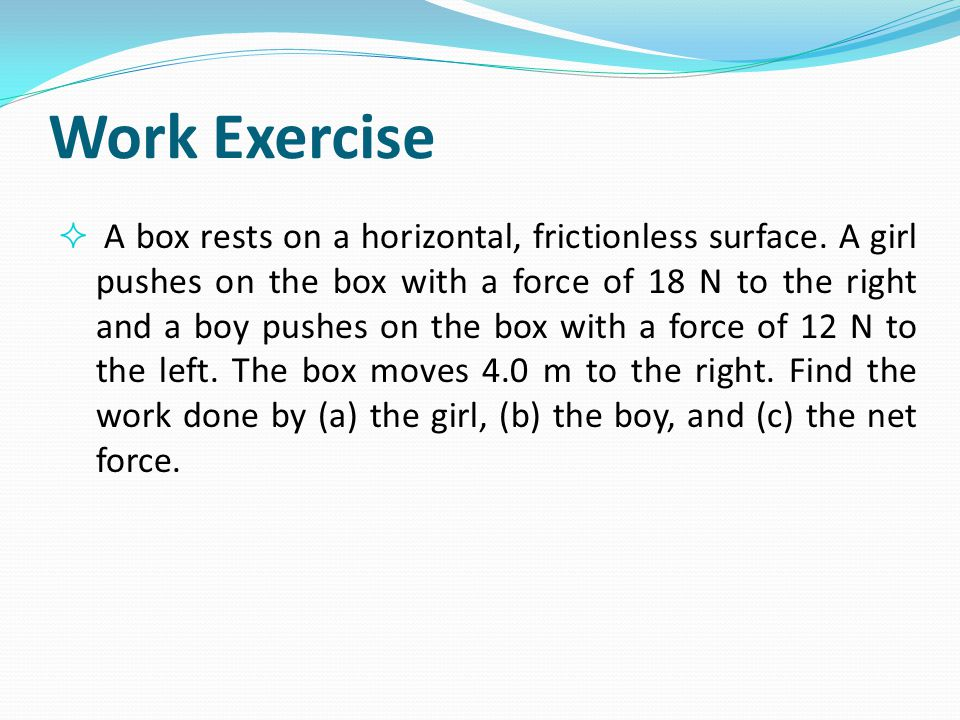 Work Exercise