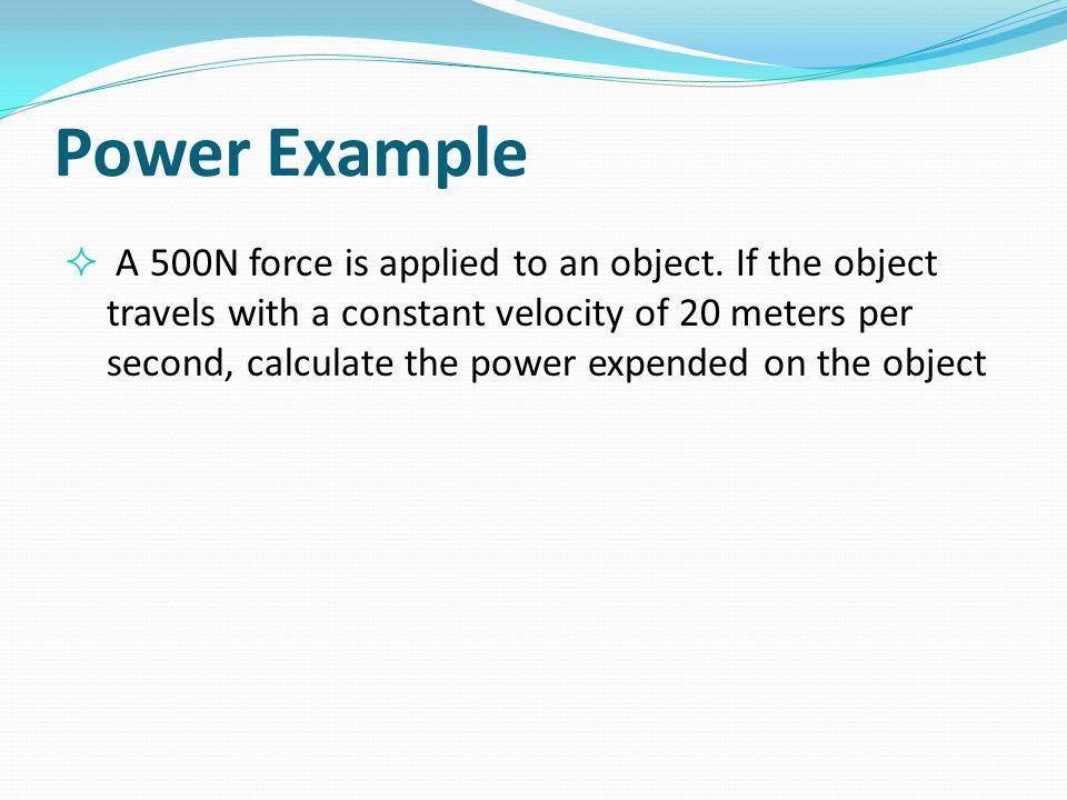 Power Example