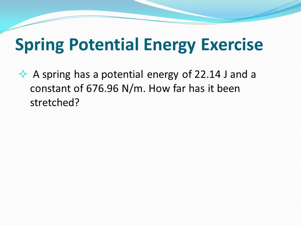 Spring Potential Energy Exercise