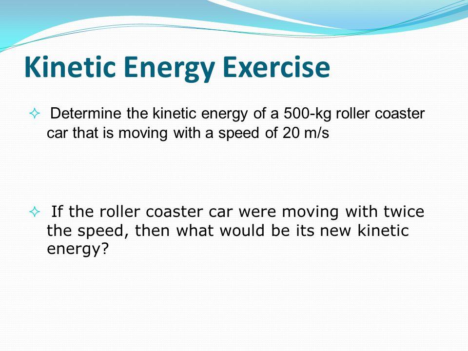 Kinetic Energy Exercise