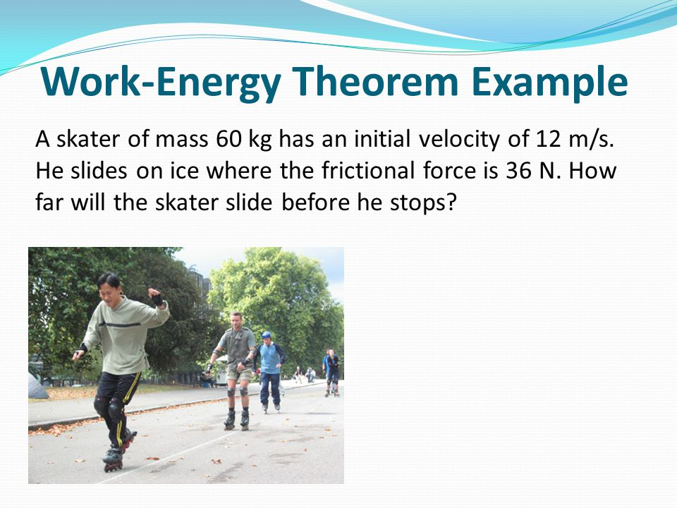 Work-Energy Theorem Example