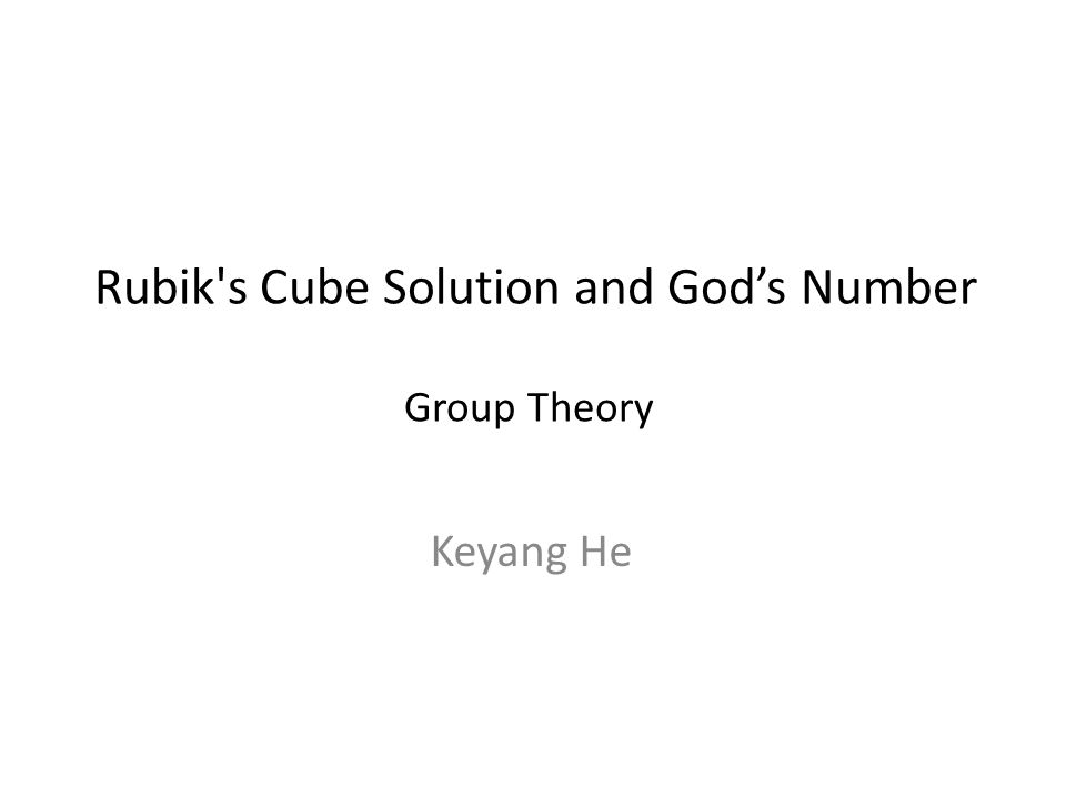 Rubik s Cube Solution and God's Number