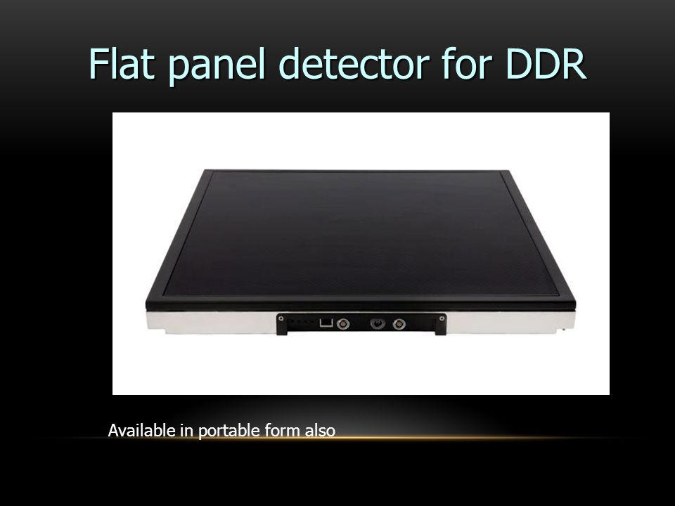 Flat panel detector for DDR