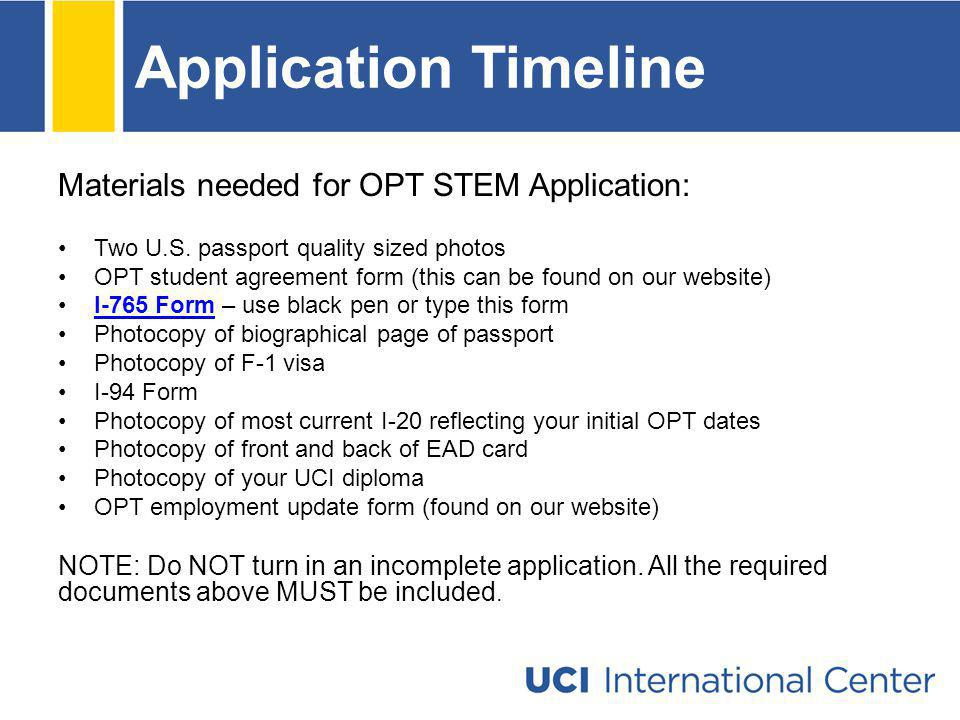 Application Timeline Materials needed for OPT STEM Application: