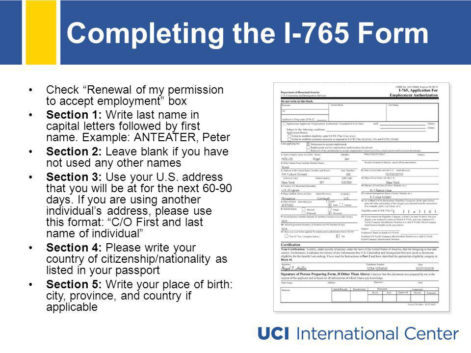 Completing the I-765 Form Check Renewal of my permission to accept employment box.
