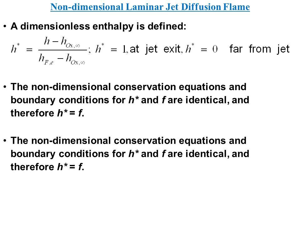 Non-dimensional Laminar Jet Diffusion Flame