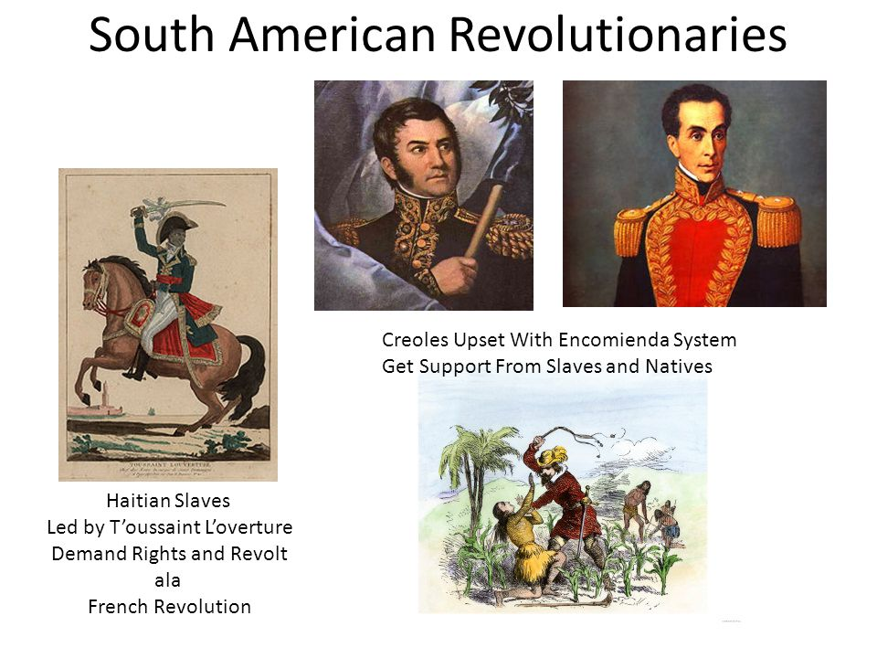 South American Revolutionaries