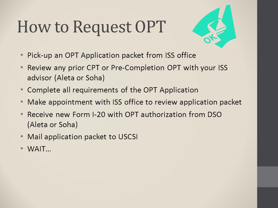 How to Request OPT Pick-up an OPT Application packet from ISS office