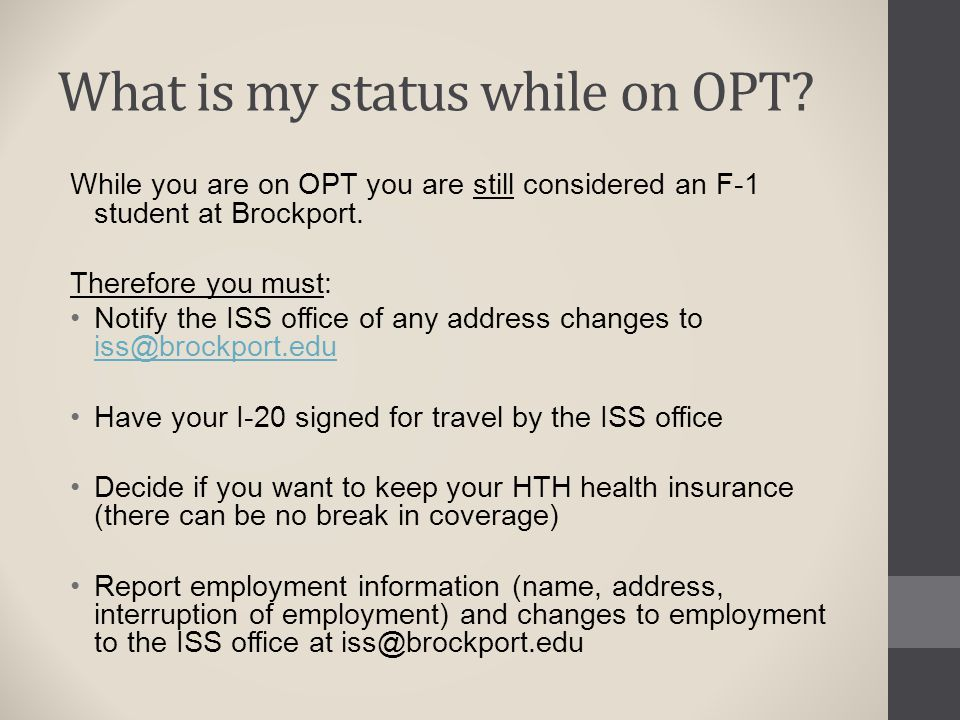 What is my status while on OPT