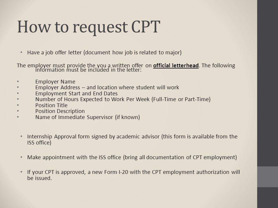 How to request CPT Have a job offer letter (document how job is related to major)