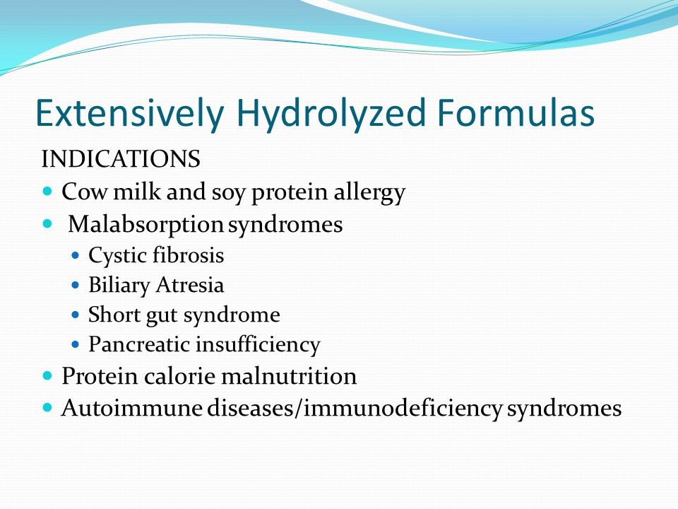 Extensively Hydrolyzed Formulas