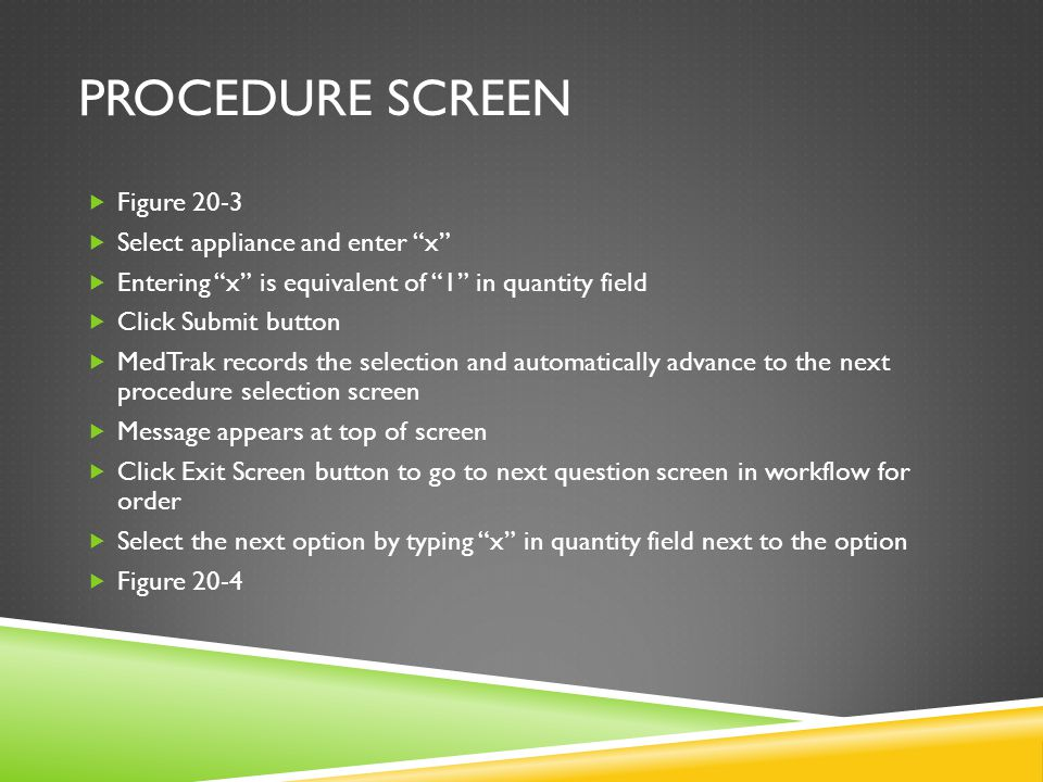 Procedure Screen Figure 20-3 Select appliance and enter x
