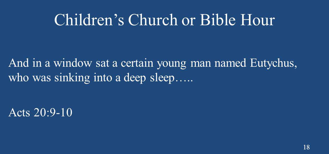 Children's Church or Bible Hour