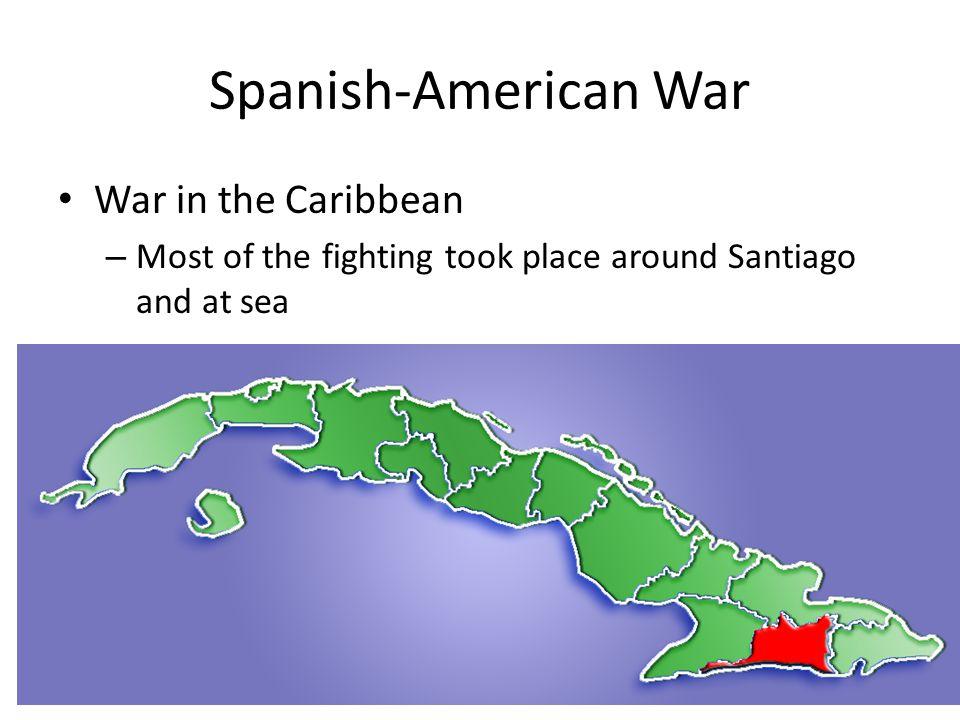 Spanish-American War War in the Caribbean