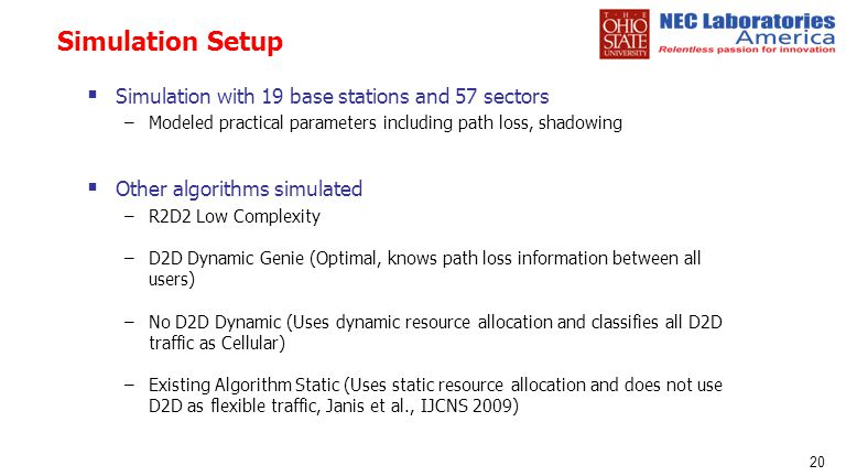 Simulation Setup Simulation with 19 base stations and 57 sectors