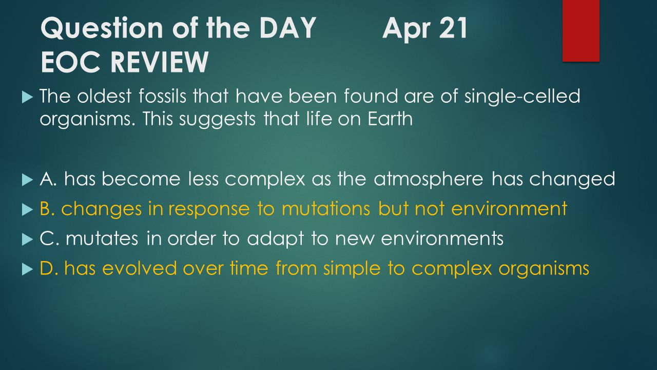 Question of the DAY Apr 21 EOC REVIEW