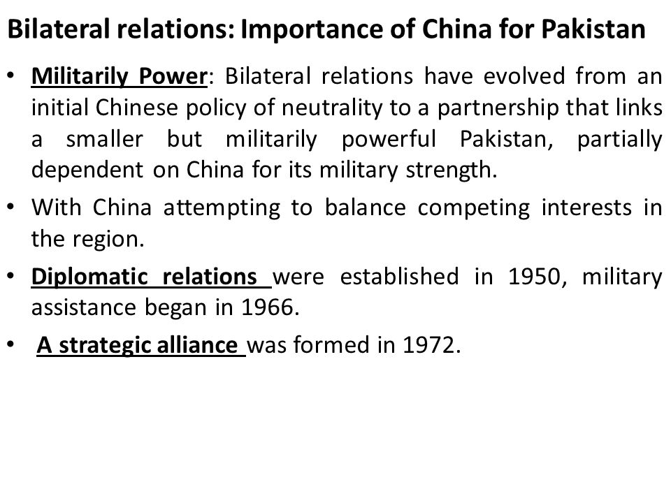 Bilateral relations: Importance of China for Pakistan