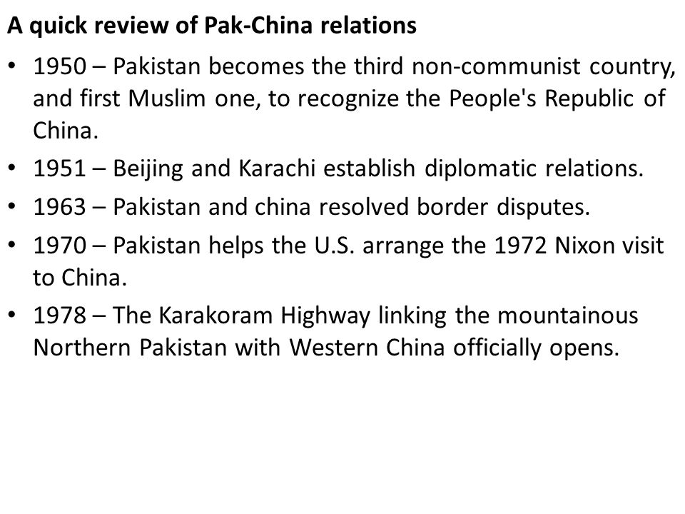 A quick review of Pak-China relations