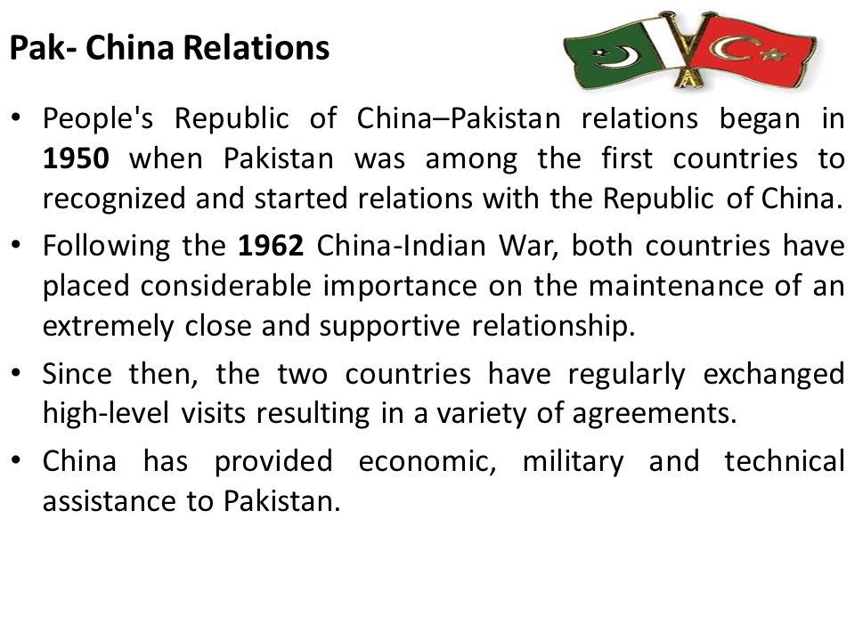Pak- China Relations