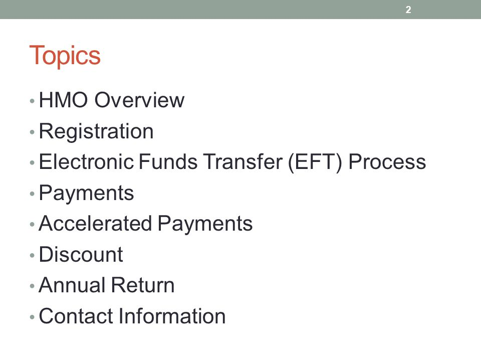 Topics HMO Overview Registration