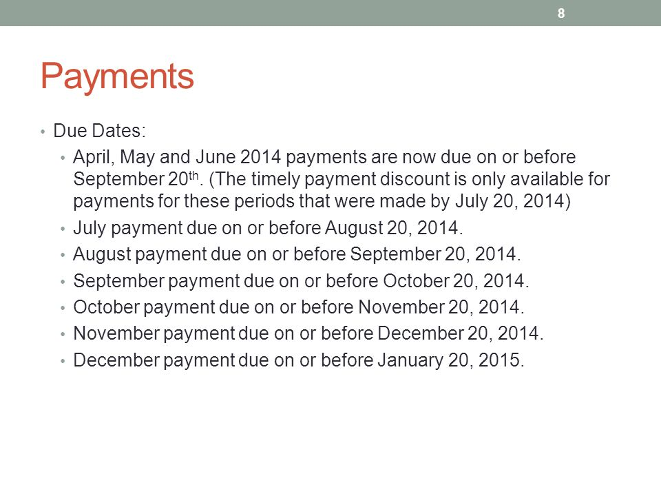 Payments Due Dates: