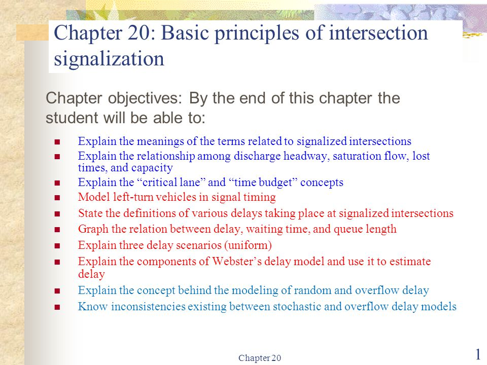 Chapter 20: Basic principles of intersection signalization