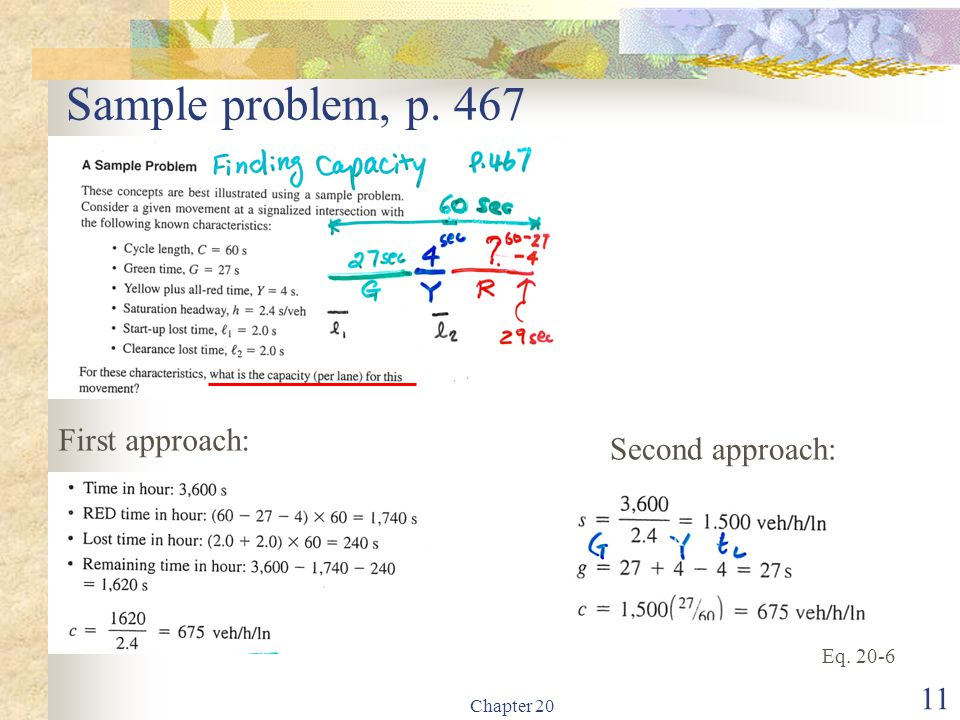 Sample problem, p. 467 First approach: Second approach: Eq. 20-6
