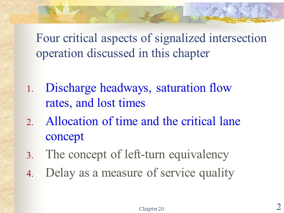 Discharge headways, saturation flow rates, and lost times