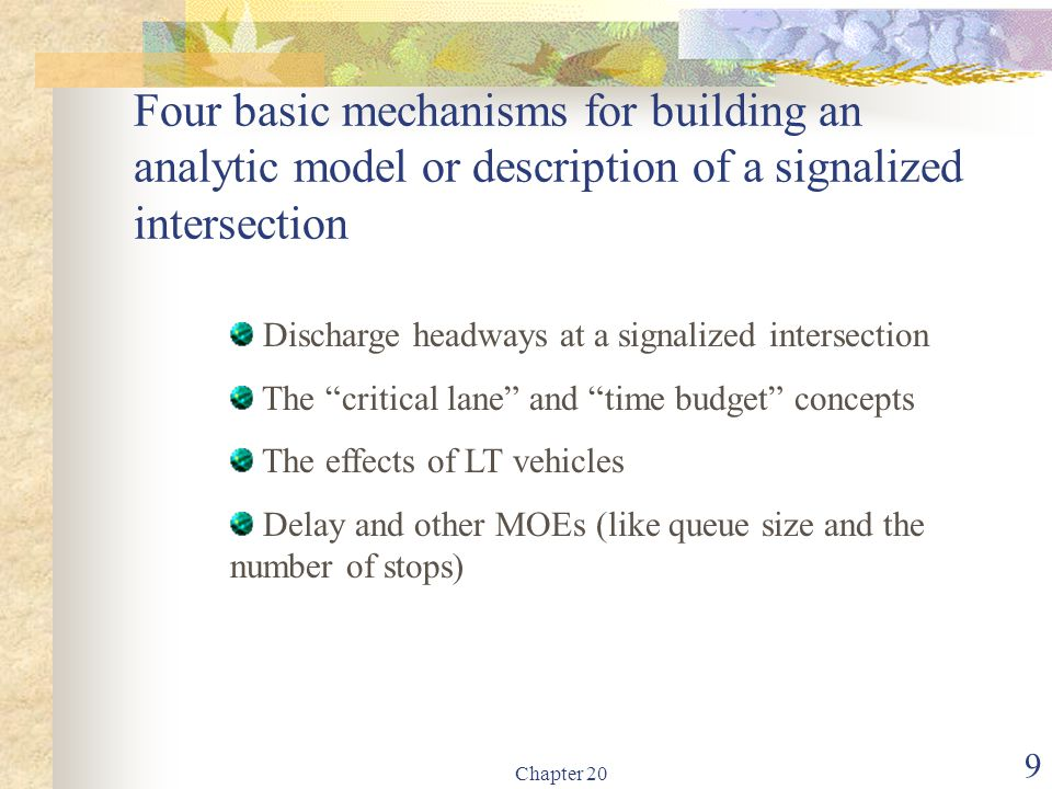 Four basic mechanisms for building an analytic model or description of a signalized intersection