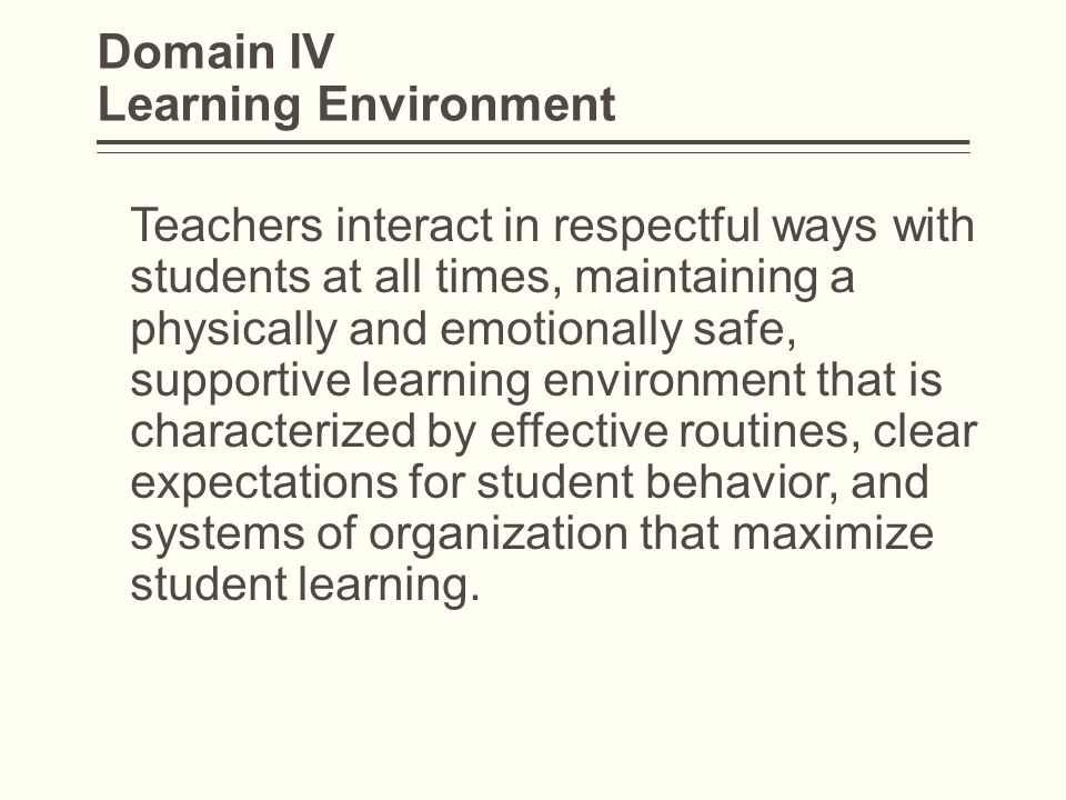 Domain IV Learning Environment