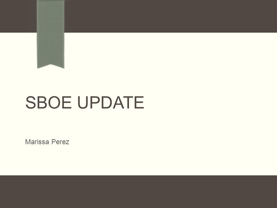 Sboe update Marissa Perez