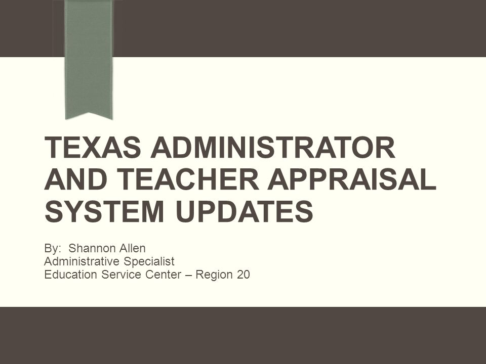 Texas Administrator and Teacher Appraisal System Updates