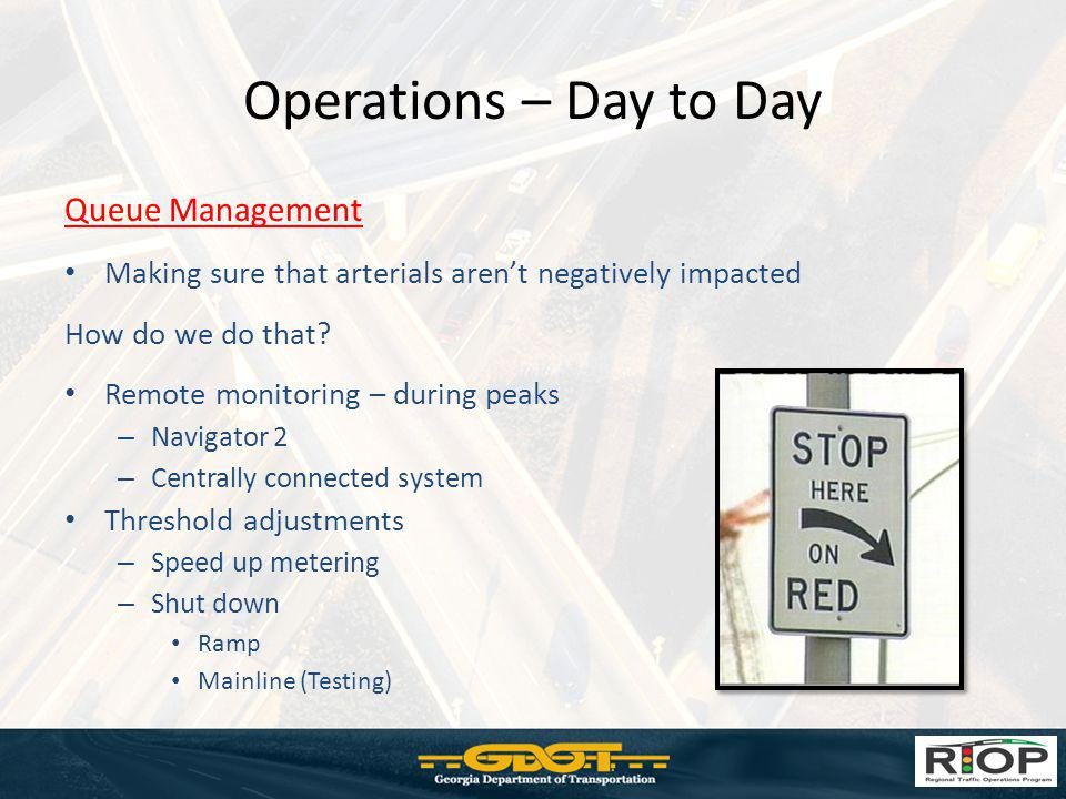 Operations – Day to Day Queue Management