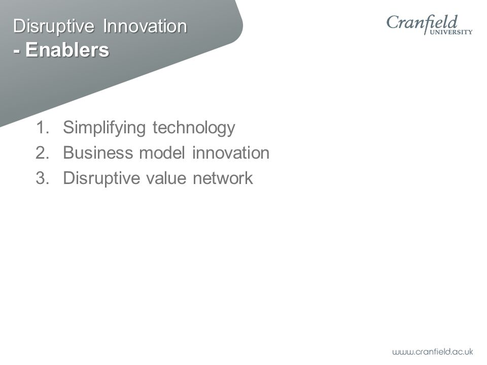 Disruptive Innovation - Enablers