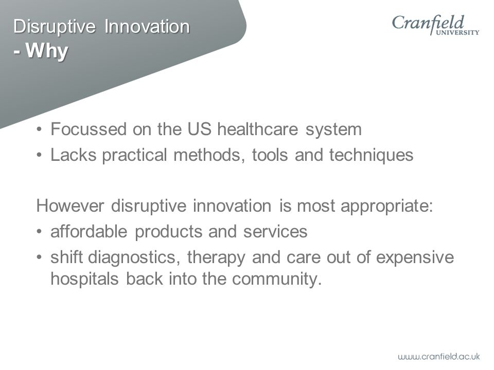 Disruptive Innovation - Why