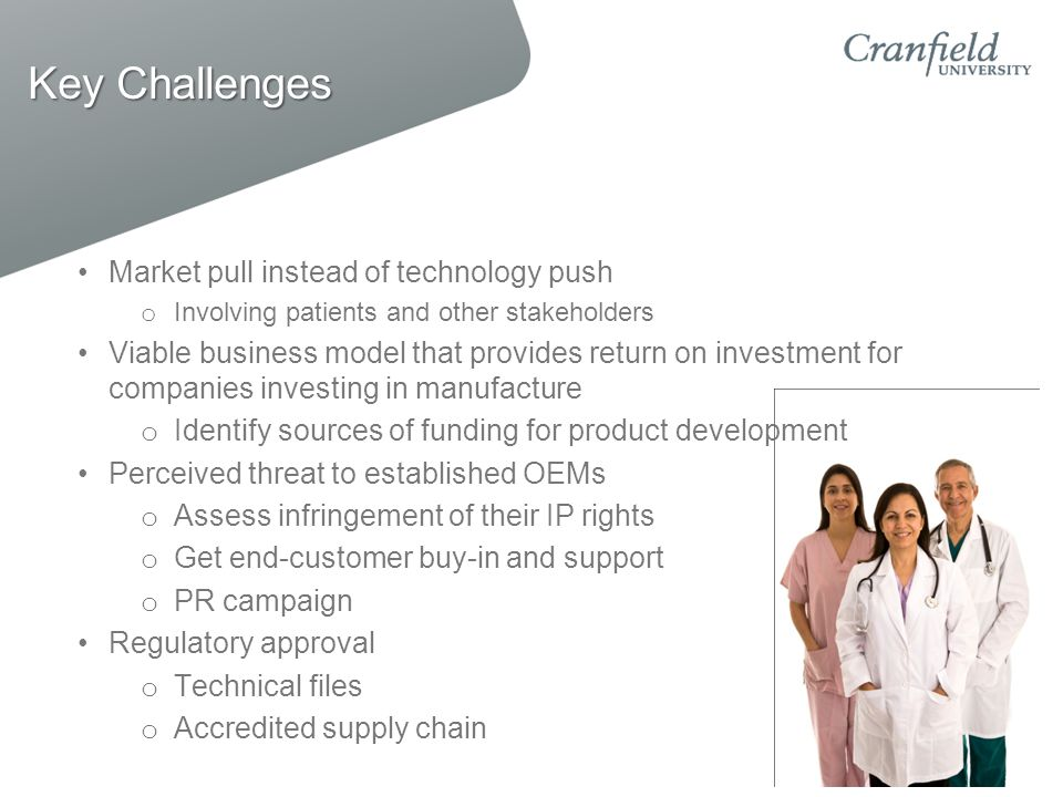 Key Challenges Market pull instead of technology push
