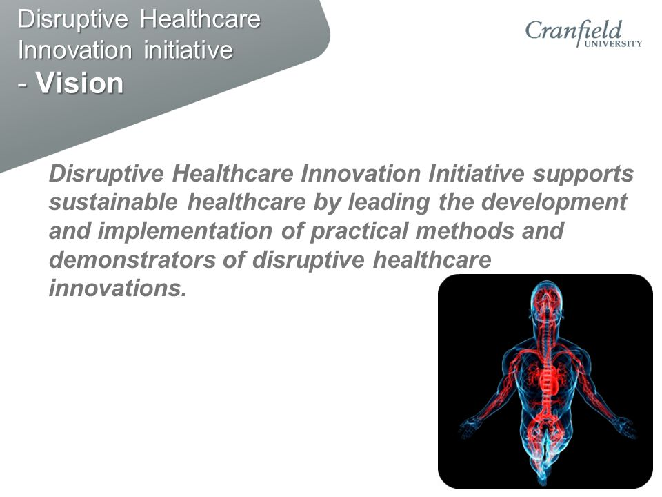 Disruptive Healthcare Innovation initiative - Vision
