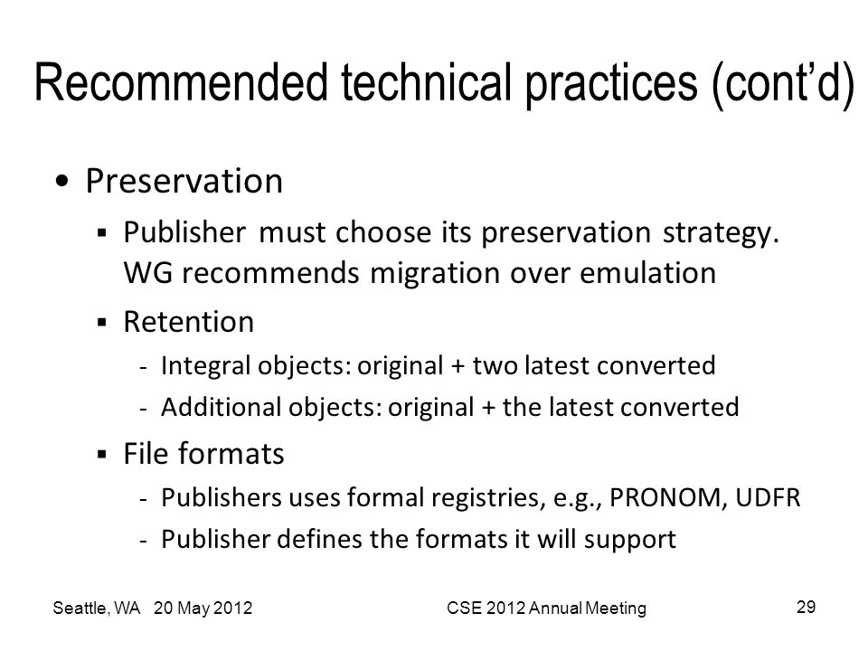 Recommended technical practices (cont'd)