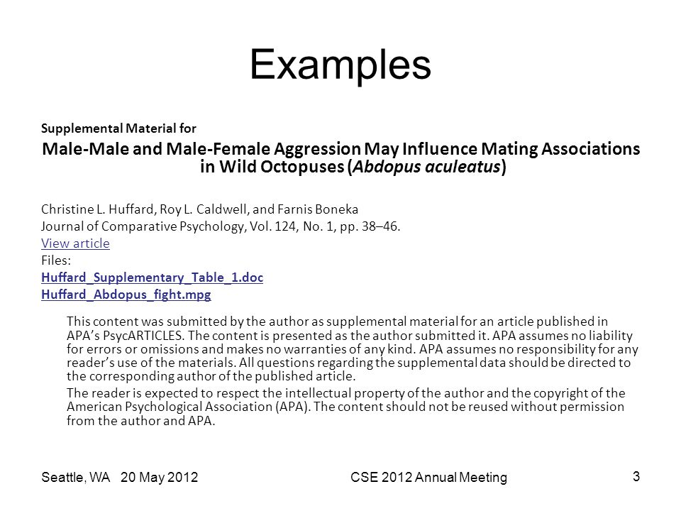 Examples Supplemental Material for. Male-Male and Male-Female Aggression May Influence Mating Associations in Wild Octopuses (Abdopus aculeatus)