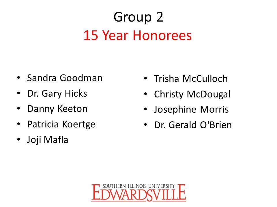 Group 2 15 Year Honorees Sandra Goodman Trisha McCulloch