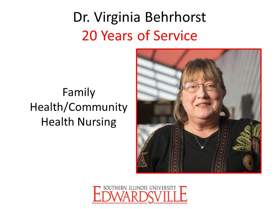 Dr. Virginia Behrhorst 20 Years of Service